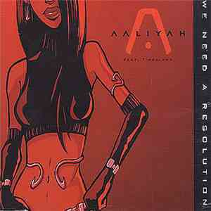 Aaliyah - We Need A Resolution download