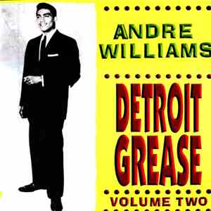 Andre Williams  - Detroit Grease Volume Two download