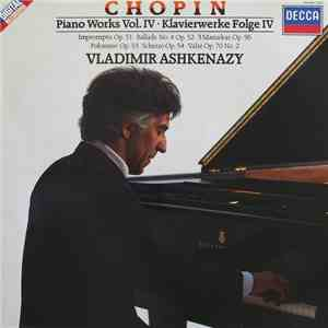 Chopin, Vladimir Ashkenazy - Piano Works Vol. IV / Klavierwerke Folge IV download