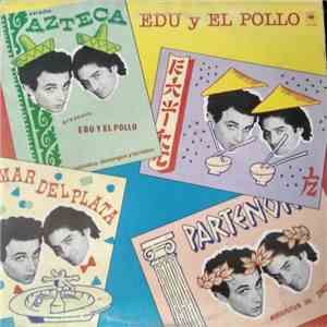 Edu Y El Pollo - Edu Y El Pollo download