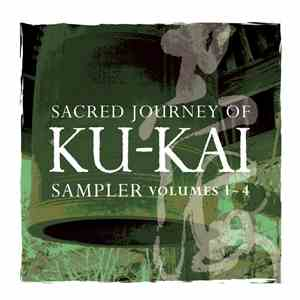 Kitaro - Sacred Journey Of Ku-Kai Sampler, Volumes 1 - 4 download