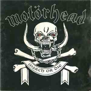 Motörhead - March Ör Die download