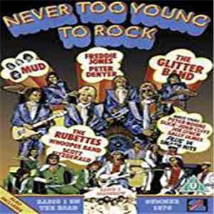 Mud, Freddie Jones, Peter Denyer, The Glitter Band, The Rubettes - Never Too Young To Rock Radio 1 On The Road Summer 1976 download
