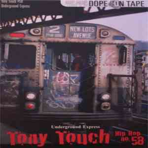 Tony Touch - #58 - Underground Express download